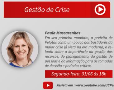 Projeto Gestão em Tempos de Pandemia recebe a prefeita Paula Mascarenhas